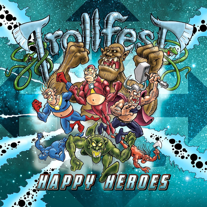Happy heroes trollfest
