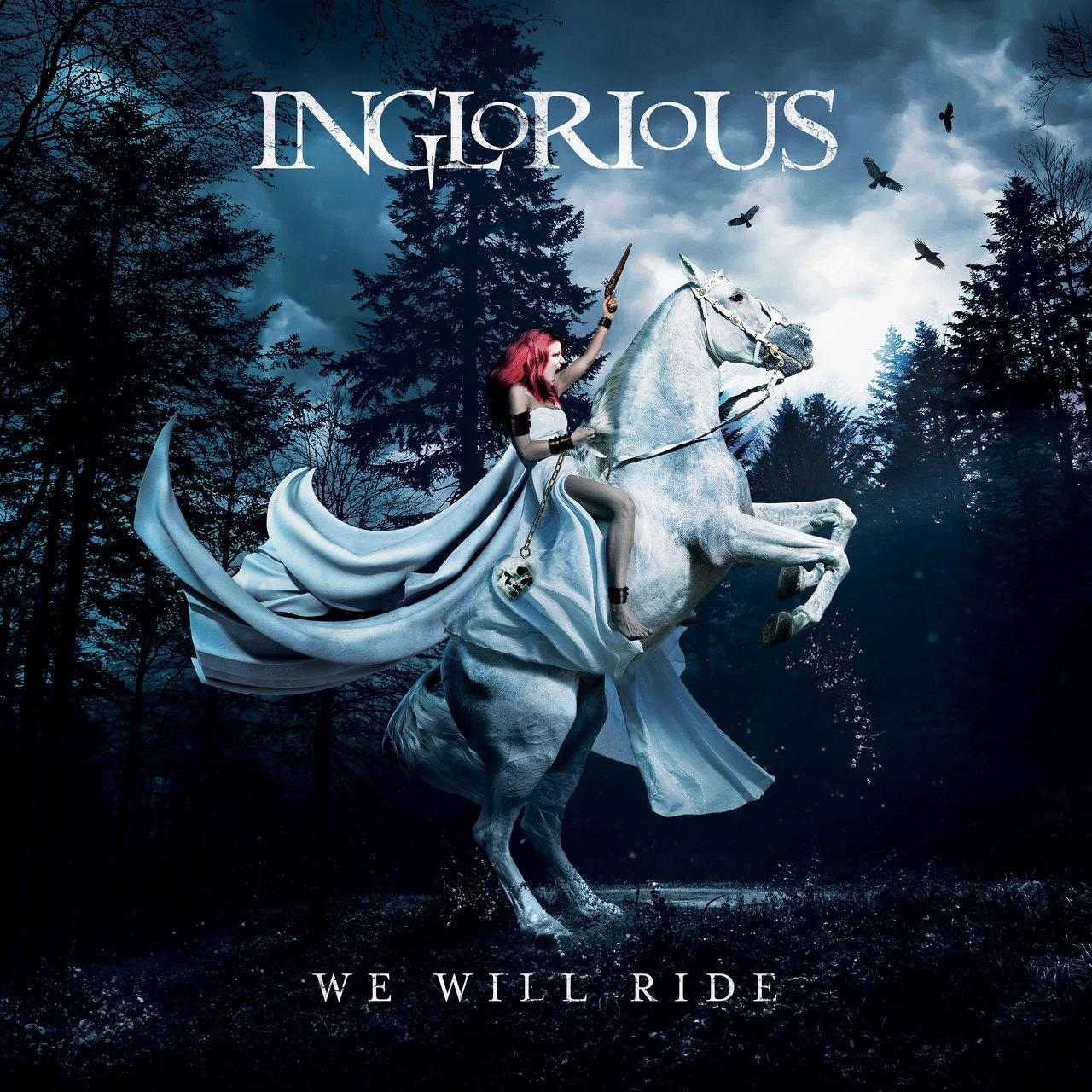 We will ride inglorious 1