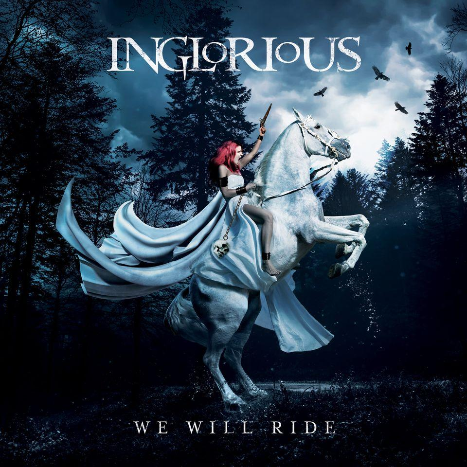 We will ride inglorious